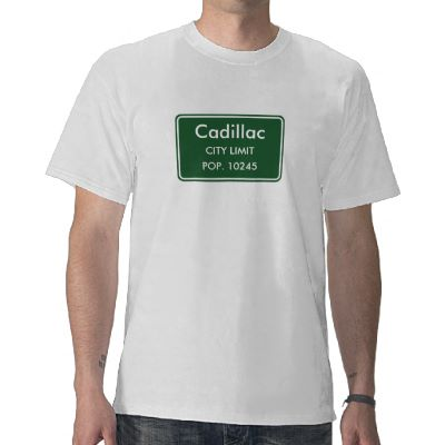 Cadillac Michigan City Limit Sign T-Shirt