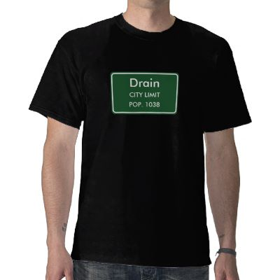 Drain, OR City Limits Sign T-Shirt
